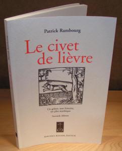 Le Civet de Lièvre, Patrick Rambourg, 2003