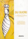 """Du sucre"", Biarritz, 2007"