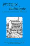 Provence Historique, Alimentation et cuisine en Provence, tome LIV – fascicule 218 octobre - décembre 2004
