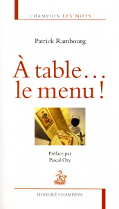 A Table le menu,Patrick Rambourg, 2013